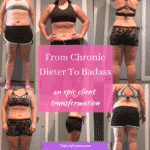 From Chronic Dieter To Badass- A Transformation
